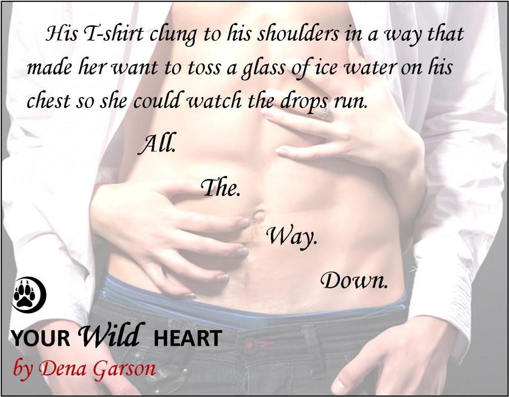 Your Wild Heart by Dena Garson Teaser