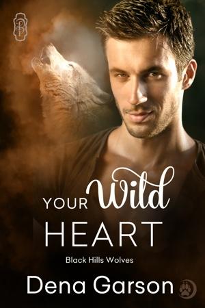 Your Wild Heart by Dena Garson