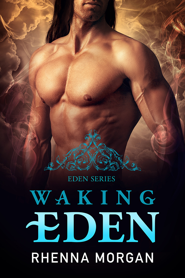 Waking Eden by Contemporary and Fantasy Author Rhenna Morgan